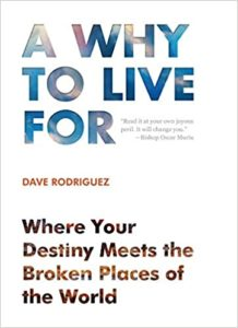 dave rodriguez, whats my purpose, life coach, destiny coach